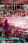 Magret Kindermann Killing Zombies and kissing you